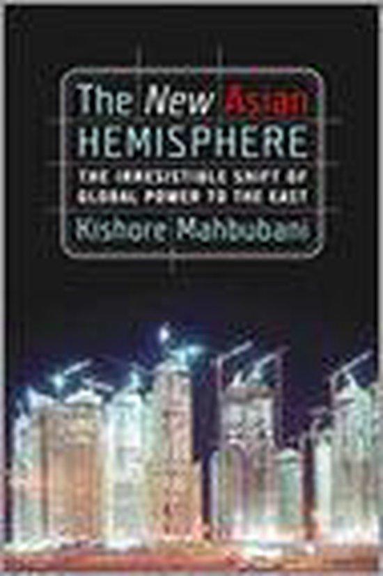 Boek cover The New Asian Hemisphere van Kishore Mahbubani (Hardcover)