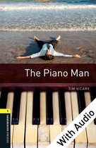 The Piano Man - With Audio Level 1 Oxford Bookworms Library