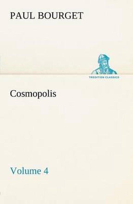 Cosmopolis - Volume 4