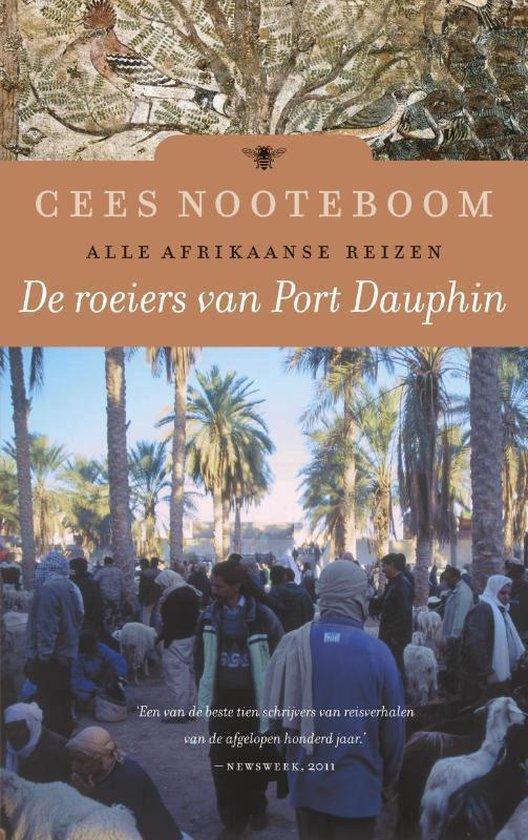 De roeiers van Port Dauphin - Cees Nooteboom |