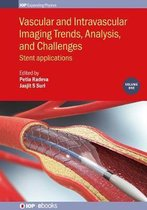 Vascular and Intravascular Imaging Trends, Analysis, and Challenges, Volume 1