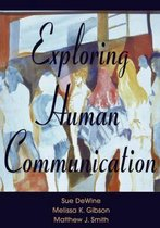 Exploring Human Communication