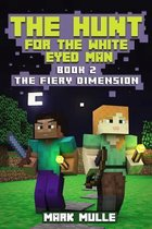 The Hunt for the White Eyed Man (Book 2)