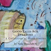 Good Tales for Everyone