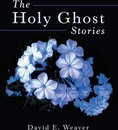 The Holy Ghost Stories