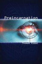 Preincarnation