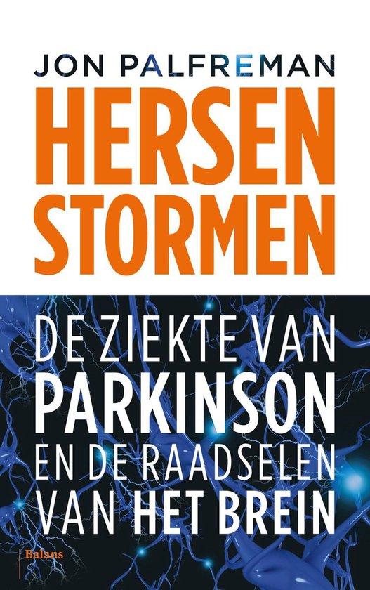 Boek cover Hersenstormen. De ziekte van Parkinson en de raadselen van het brein van Jon Palfreman (Paperback)