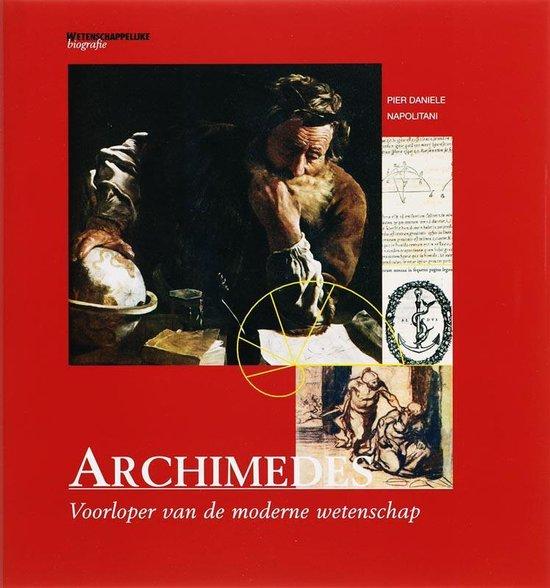 Archimedes. Voorloper van de moderne wetenschap - P.D. Napolitani |