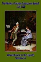 The Memoirs of Jacques Casanova de Seingalt 1725-1798 Volume 4 Adventures in the South