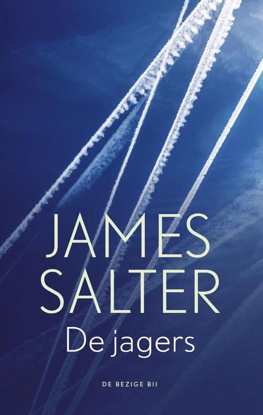 De jagers - James Salter  