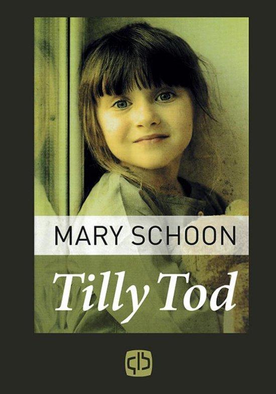 Tilly Tod - Mary Schoon  