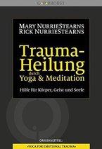 Trauma-Heilung durch Yoga und Meditation