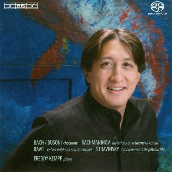 Freddy Kempf Plays Rachmaninov, Bach/Busoni, Ravel