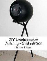 DIY Loudspeaker Building - 2nd edition