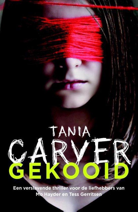Gekooid - Tania Carver | Fthsonline.com