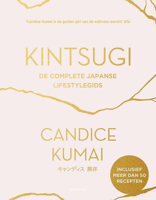 Kintsugi - Candice Kumai  