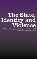 The State, Identity and Violence