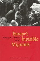 Europe's Invisible Migrants