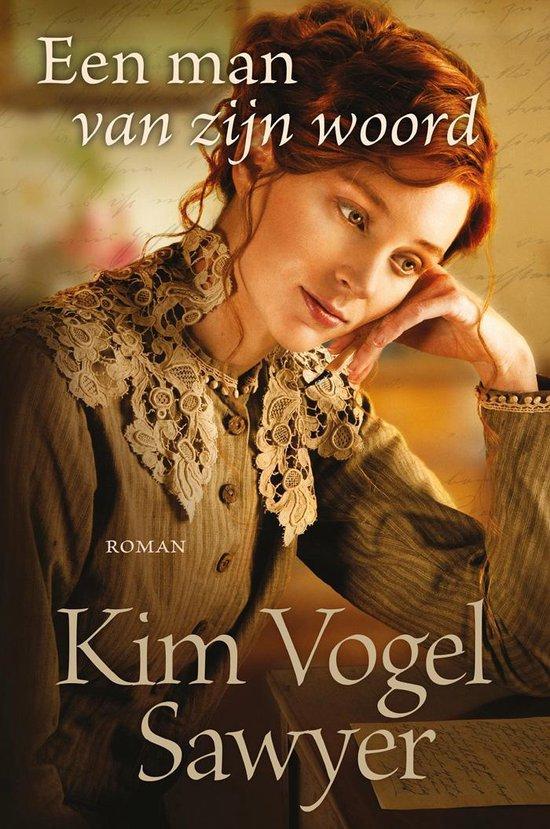 Een man van zijn woord - Kim Vogel Sawyer |