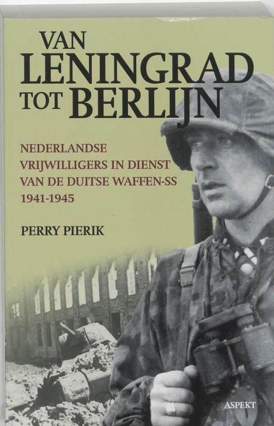 Van Leningrad tot Berlijn - Perry Pierik |