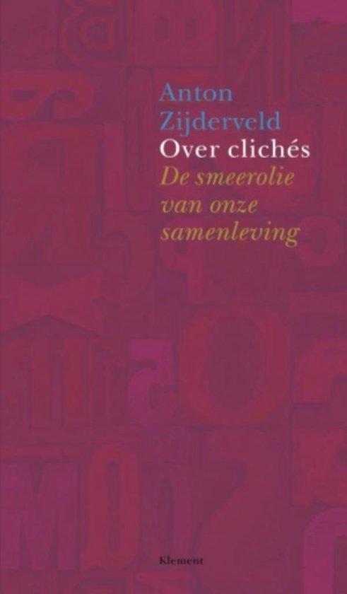 Over clichés - Anton Zijderveld |
