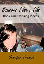 Omslag Someone Else's Life: Book Two - Missing Pieces