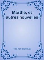 Marthe, et autres nouvelles