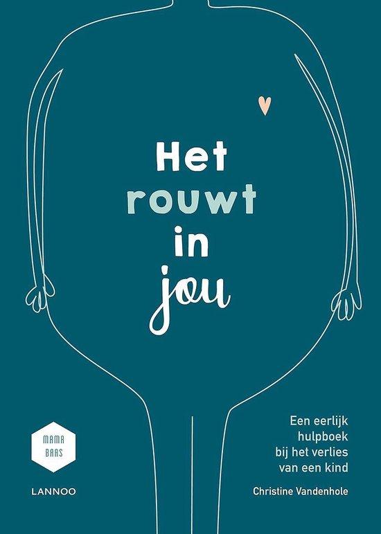 Boek cover Het rouwt in jou van Christine Vandenhole (Hardcover)