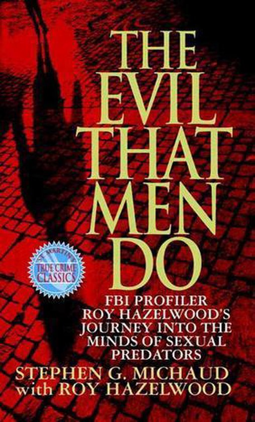 Afbeelding van The Evil That Men Do