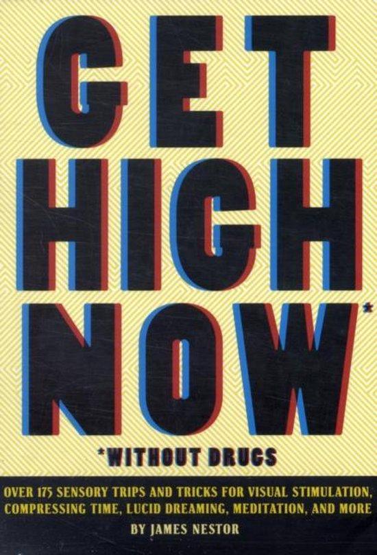Boek cover Get High Now van James Nestor (Paperback)