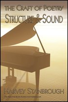 The Craft of Poetry: Structure and Sound