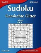 Sudoku Gemischte Gitter - Schwer - Band 39 - 282 Ratsel