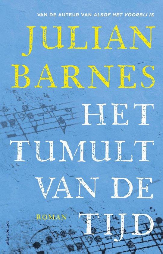 Het tumult van de tijd - Julian Barnes |