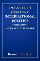 Twentieth Century International Politics