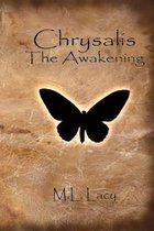Chrysalis - The Awakening