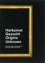 Herkomst gezocht Origins unknown