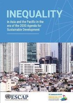 Inequality in Asia and the Pacific in the era of the 2030 agenda for sustainable development