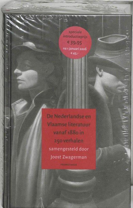 Boek cover De Nederlandse En Vlaamse Literatuur Vanaf 1880 In 250 Verhalen van Joost Zwagerman (Hardcover)