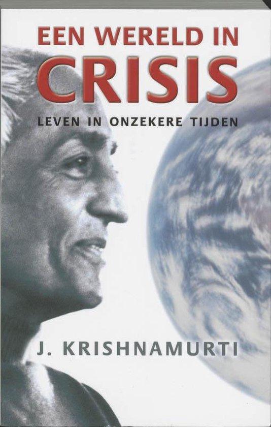 Een wereld in crisis - J. Krishnamurti | Fthsonline.com