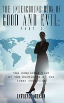 The Underground Book of Good and Evil