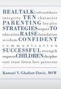 Real Talk: Ten Parenting Strategies to Raise Confident Successful Children