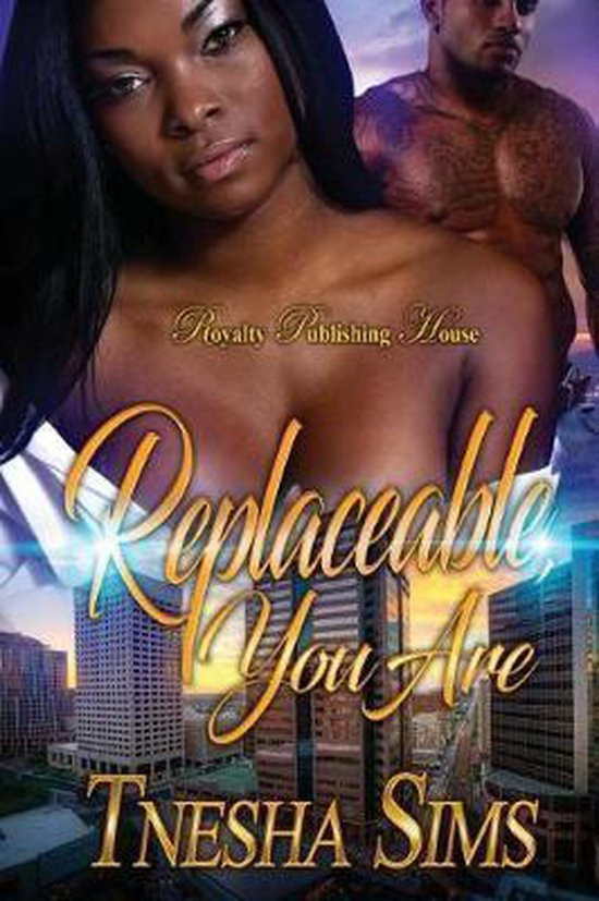 Replaceable You Are
