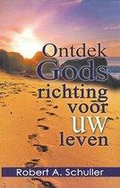 Ontdek Gods richting voor uw leven...