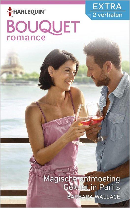 Bouquet Extra 397 - Magische ontmoeting ; Gekust in Parijs (2-in-1) - Barbara Wallace |