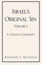 Israel's Original Sin, Volume 1