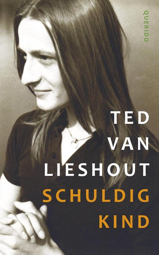 Schuldig kind - Ted van Lieshout |