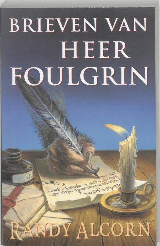 Brieven van Heer Foulgrin - Randy Alcorn | Fthsonline.com