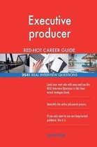 Executive Producer Red-Hot Career Guide; 2541 Real Interview Questions