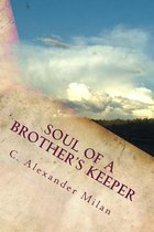 Soul of a Brother's Keeper