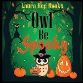 Owl Be Spooky